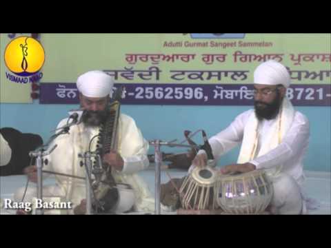 Raag Basant : Bhai Baljit Singh ji Bhai Gurmeet Singh ji  : AGSS 2014