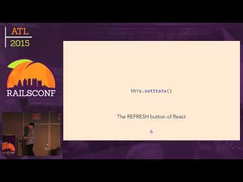 RailsConf 2015 - React.js on Rails