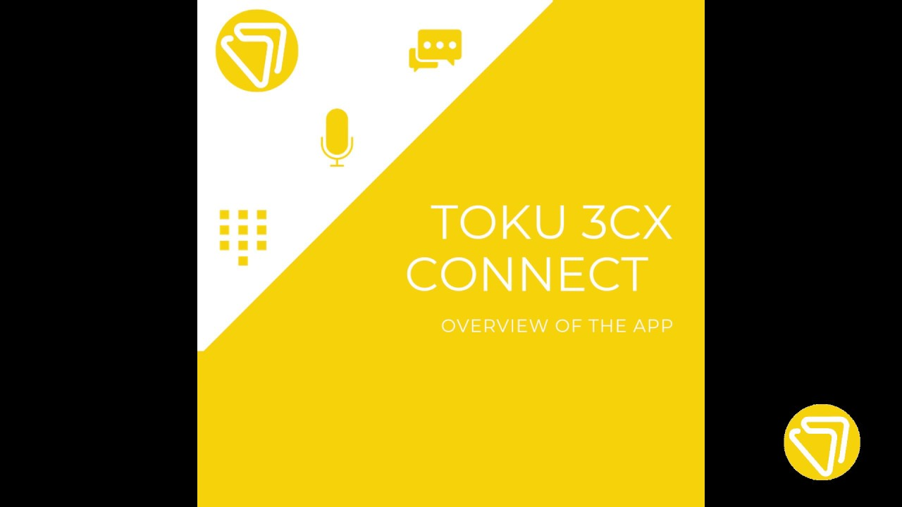 App Overview - Toku 3CX Connect