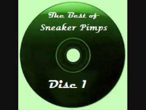 The Best of Sneaker Pimps
