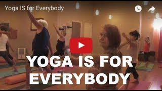 Yoga IS for Everybody