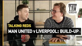 Baixar Manchester United vs Liverpool: Build-up   Talking Reds