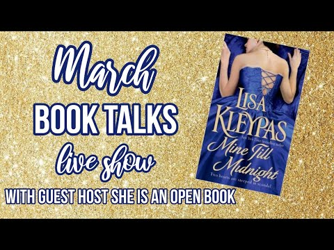 March Book Talks Live Show || Mine Till Midnight By Lisa Kleypas