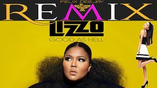 LIZZO feat Ariana Grande Good As Hell