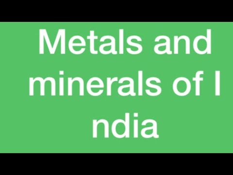 METAL AND MINERAL OF INDIAN