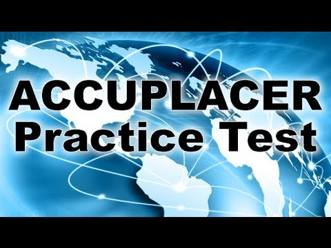 ACCUPLACER Practice Test - Free ACCUPLACER Math Practice Questions ...