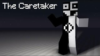 The Story Of The Caretaker - Minecraft