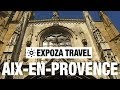 Aix-en-Provence (France) Vacation Travel Video Guide