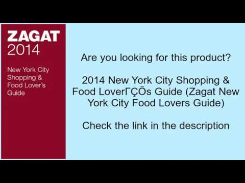 Zagat nyc food lover's guide.