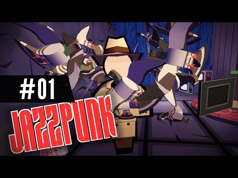 Let's Play JAZZPUNK - Part 1 - Downright Hilarious!