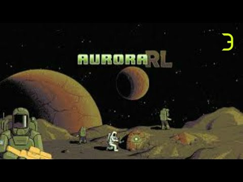 "AuroraRL- #3 - ""Return to Earth"""