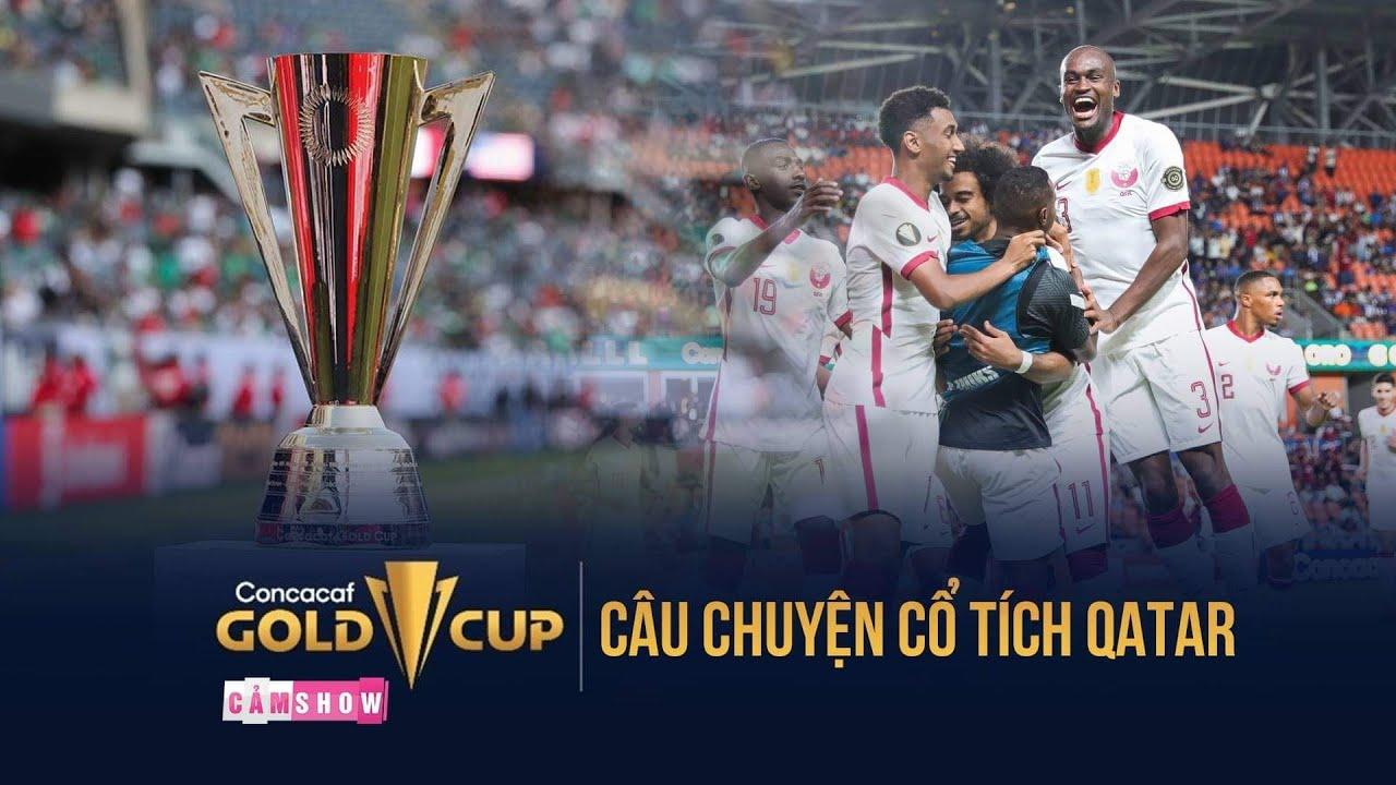 CẢM NGHĨ | QATAR và câu chuyện cổ tích ở CONCACAF GOLD CUP 2021