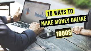 10 actual ways to make money online 2019 | 1000$ a month
