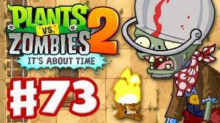 Plants vs. Zombies 2: It's About Time - Gameplay Walkthrough Part 73 - Big Bad Butte (iOS)