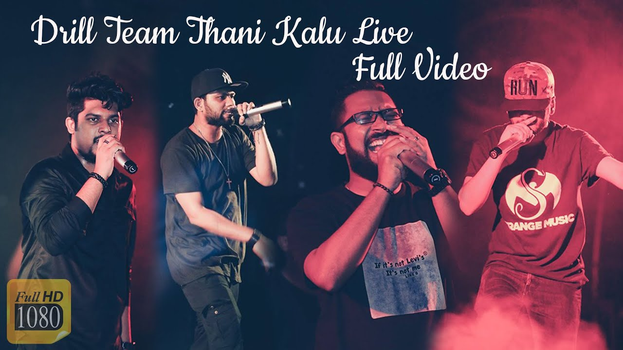 Download Thani Kalu Live - Drill Team Live in Concert 2018 Full Video