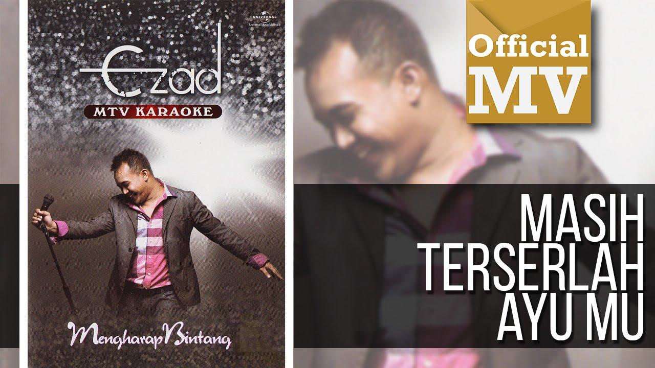 Download Ezad - Masih Terserlah Ayumu (Official Music Video)