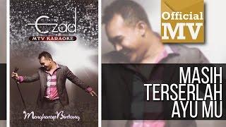 ezad   masih terserlah ayumu official music video