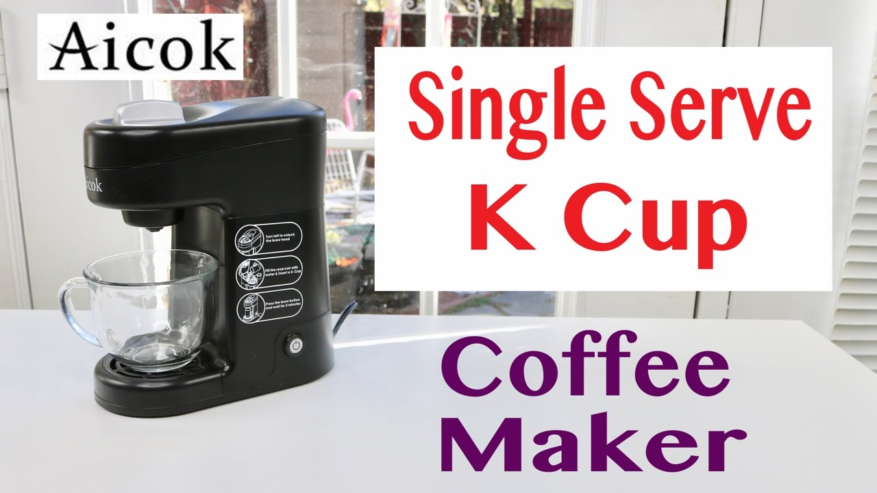 Aicok K Cup Single Serve Coffee Maker Review Youtube