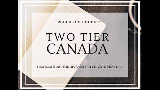 Episode 8 - Two Tier Canada: Registered Dietitian - July 2018
