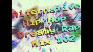 Mailer Daemon - Alternative Hip Hop Dreamy Rap Mix #02 2013