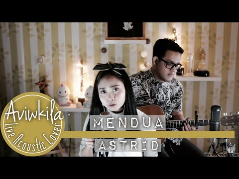 Download Lagu Aviwkila - Mendua (Cover)
