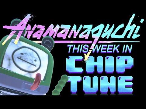 This Week in Chiptune - TWiC 144: Anamanaguchi's Capsule Silence XXIV