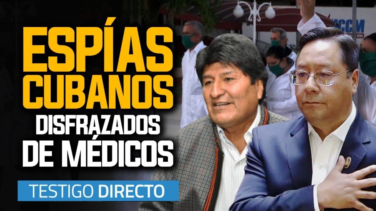 """BOLIVIA EN ALERTA: regresan los """"médicos espías"""" cubanos - Testigo Directo"""