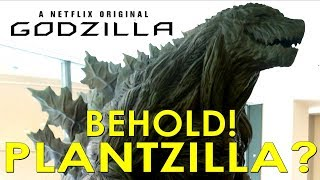 PLANTZILLA!? Netflix Godzilla Origin REVEALED!