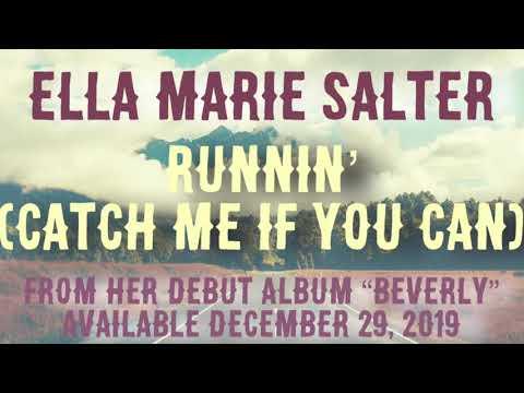 Runnin' (Catch Me If You Can) - Ella Marie Salter Lyric Video