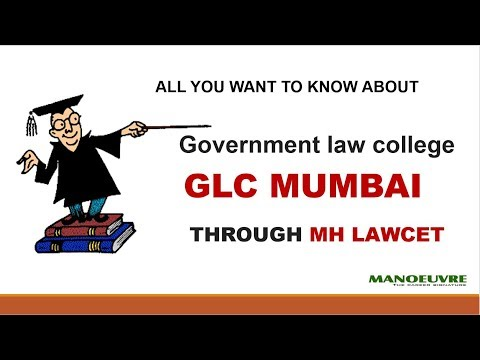 MH LAWCET - GLC MUMBAI  (ALL YOU WANT TO KNOW ABOUT)