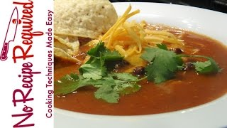 Spicy Chicken Tortilla Soup - NoRecipeRequired.com