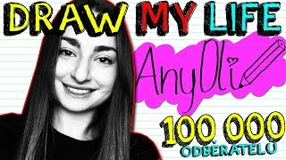 DRAW MY LIFE | AnyOli