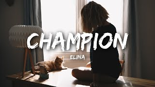 Elina - Champion (Lyrics)