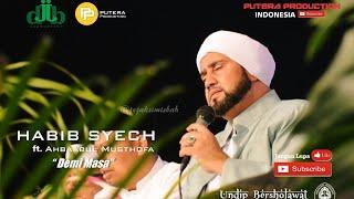 Download Mp3 Demi Masa - Habib Syech Ft Ahbabul Musthofa - Undip Bersholawat 2017