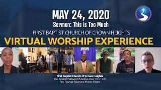 May 24, 2020: Sunday Morning Virtual Worship Experience