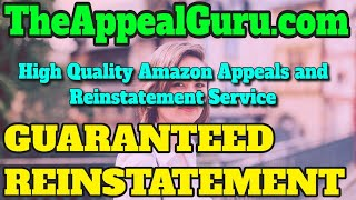 High Quality Amazon Appeals and Reinstatement Service - guaranteed amazon reinstatement!