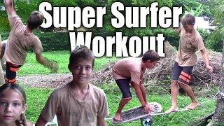 Super Surfer Workout - Simulation Training Circuit