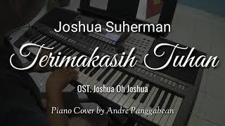 Terimakasih Tuhan OST Joshua Oh Joshua Joshua Suherman Piano Cover by Andre Panggabean