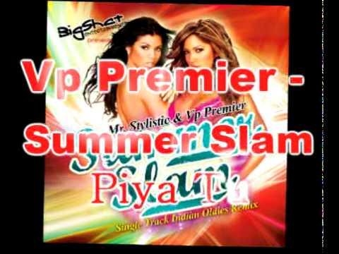 Vp Premier - Asha Bhosle - Piya Tu Ab Tu Aja Remix - Caravan - Summer Slam