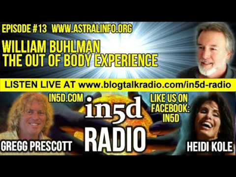 In5D Radio - William Buhlman - The Out Of Body Experience