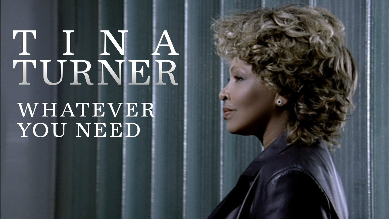 Tina Turner - Whatever You Need (Official Music Video)