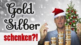Gold und Silber zu Weihnachten schenken?