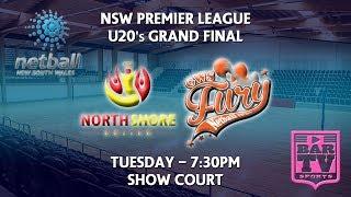 2018 Netball NSW U20's Grand Final - Show Court - North Shore United v GWS Fury