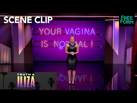 Your Vagina Is Normal | Truth & Iliza | Freeform