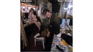 """Tom Waits - """"Step Right Up"""""""