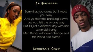 El Bangerz - Kenneka's Song (Lyric Video)