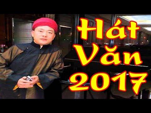 Hát Văn 2017 | Đình Cương Những Khúc Hát Chầu Văn Hay Nhất 2017