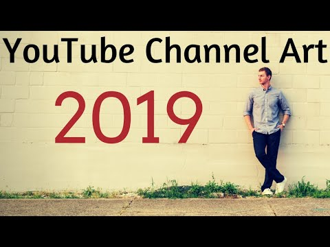 How to Make YouTube Channel Art (2018)