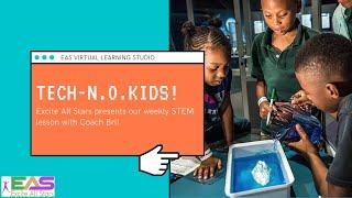 TECH NO KIDS! | STEM - LINE | The Science of Bubbles