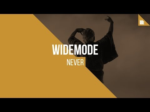 Widemode - Never [FREE DOWNLOAD]